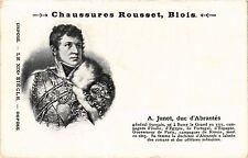CPA ed. Chaussures Rousset, BLOIS. a. JUNOT, duc d'ABRANTES. Militaire (286990)