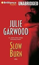 Slow Burn (Buchanan-Renard-MacKenna), Garwood, Julie, New Book
