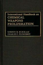 International Handbook on Chemical Weapons Proliferation by Charles C....