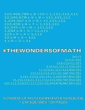 Wonders of Math Graph Paper Notebook 120 Pages with 1 Cm Squares : 8. 5 X 11...