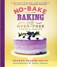 No-Bake Baking: Easy Oven-Free Cakes & Treats, Hearne-Smith, Sharon, New Books
