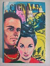 LIBRO- ANTONIETTA KLITSCHE DE LA GRANGE - CIGNALE IL MINATORE - PAOLINE 1965