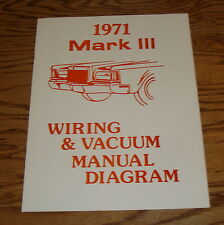 1971 Lincoln Mark III Wiring & Vacuum Diagram Manual 71