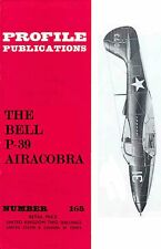 BELL P-39 AIRACOBRA: PROFILE PUBLICATIONS No.165/ NEW PRINT FACSIMILE EDITION