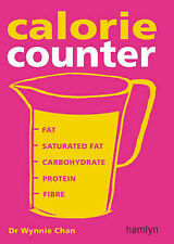 Wynnie Chan New Calorie Counter: Complete Nutritional Facts for Every Diet! Very