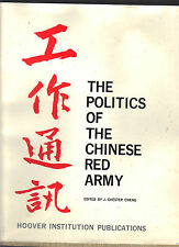 THE POLITICS OF RED CHINESE ARMY - EDITOR: J. CHESTER CHANG