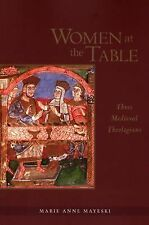 Women at the Table: Three Medieval Theologians (Michael Glazier Books)