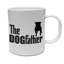 THE DOGFATHER - Staffie / Bull Terrier / Funny / Novelty Themed Ceramic Mug