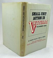Small Unit Action In Vietnam Summer 1966 By Capt Francis J West Jr. HBDJ 1967