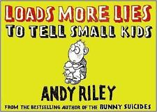 Loads More Lies to Tell Small Kids-ExLibrary