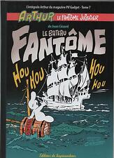 Taupinambour. ARTHUR LE Fantôme tome 7. Intégrale Pif Gadget 2011. NEUF