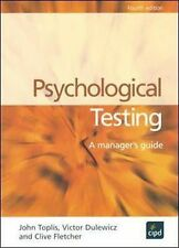 Psychological Testing: A Manager's Guide, Fletcher, Clive, Dulewicz, Vic, Toplis