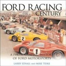 FORD RACING Century, A Photographic History Of Ford Motorsports
