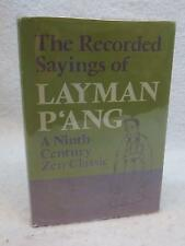 THE RECORDED SAYINGS of LAYMAN P'ANG Ninth-Century Zen Classic 1971 Weatherhill