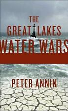 The Great Lakes Water Wars by Annin, Peter