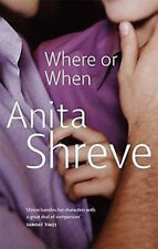 ANITA SHREVE ____ DOVE O QUANDO ____ NUOVO _ FREEPOST UK