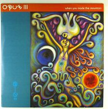 """12"""" Maxi - Opus III - When You Made The Mountain - A3243 - washed & cleaned"""