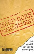 Hard-Core Management: What You Won't Learn from the Business Gurus-ExLibrary