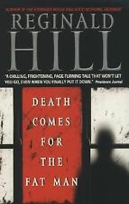 Death Come For The Fat Man by Reginald Hill (paperback - suspense)