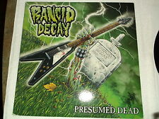 Rancid Decay, Presumed Dead, Very Rare Album, Only 500 of These LP's Cut
