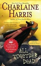 ALL TOGETHER DEAD by Charlaine Harris SOOKIE STACKHOUSE #7 ~ URBAN FANTASY