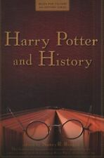 Harry Potter and History Wiley Pop Culture and History Series)