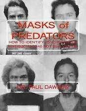 MASKS of PREDATORS : HOW to IDENTIFY PSYCHOPATHS and ANTISOCIALS and NOT Be a...