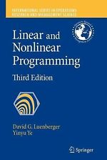 Linear and Nonlinear Programming 116 by David G. Luenberger and Yinyu Ye...