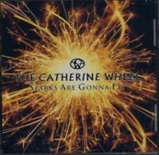 Catherine Wheel Sparks Are Gonna Fly 7 track US CD