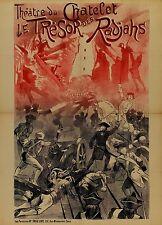 """Affiche ancienne 1900 Théâtre du Chatelet """"le Tresor des Radjahs""""entoilée"""