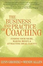 The Business And Practice Of Coaching Lynn Grodzki Hardcover Book