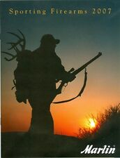 2007 Marlin Sporting Firearms Catalog: Rifles, Shotguns & Specifications