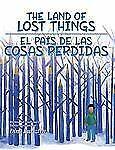 The Land of Lost Things / El Pais De Las Cosas Perdidas