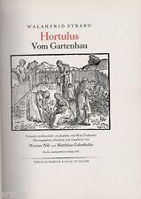 """Walahfrid Strabo """" HORTOLUS Vom Gartenbau """""""