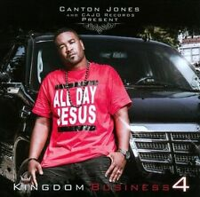 Kingdom Business, Pt. 4 by Canton Jones (CD, Oct-2012, Cajo)