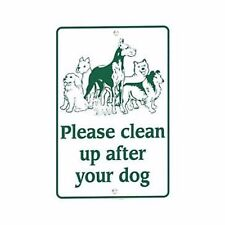 """Please Clean Up After Your Dog Sign -Heavy Duty Baked Enamel 12"""" x 18"""" PC039-12X"""