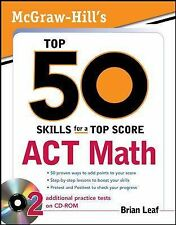 Top 50 Skills for a Top Score ACT Math by Brian Leaf (2009, CD / Paperback)