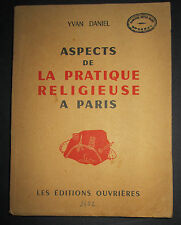 Aspects de la Pratique Religieuse  à Paris - Yvan Daniel