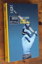 LUIGI GUICCIARDI; La morte ha mille mani (Cataldo) 2013  Noir Italia