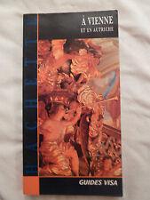 A Vienne Et En Autriche / Gudes Visa Hachette Follet Jean-Philippe