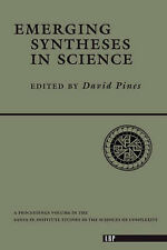 Emerging Syntheses in Science by D. Pines, etc. (Paperback, 1988)