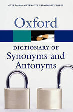 The Oxford Dictionary of Synonyms and Antonyms by Oxford University Press (Pape…