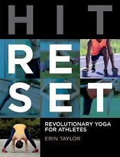 Hit Reset : A Revolutionary Yoga Approach for Athletic Recovery and Repair by...