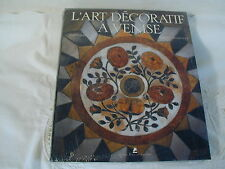 L'ART DECORATIF A VENISE - MARK E. SMITH - DORETTA DAVANZO POLI