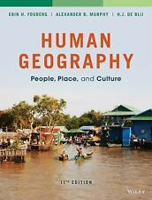 Human Geography: People, Place, and Culture, de Blij, Harm J., Murphy, Alexander