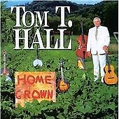 Tom T Hall - Home Grown (CD 1997) AS NEW