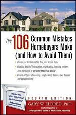 The 106 Common Mistakes Homebuyers Make : And How to Avoid Them by Gary W. Eldr…