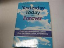 Yesterday Today and Forever: Exploring Contemporary Judaism from the Perspectiv