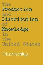 The Production and Distribution of Knowledge in the United States, Machlup, Frit