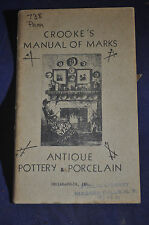 1937 Crooke's Manual of Marks: Antique Pottery and Porcelain